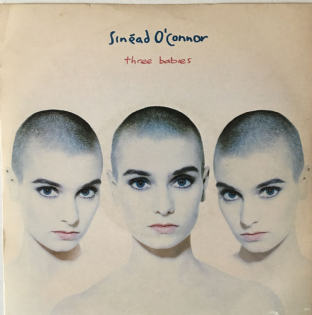 "Sinead O'Connor - Three Babies (7"") (VG/VG)"